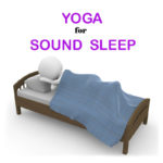 Yoga for peaceful Sleep. Get better sleep with yoga.
