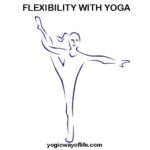 Improve Flexibility with Yoga