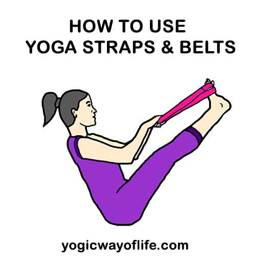 How to use Yoga Straps and Belts - Yoga Asanas , poses