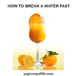 How to Break a Water Fast