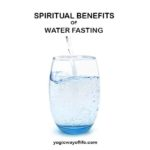 Spiritual Benefits of Water Fasting
