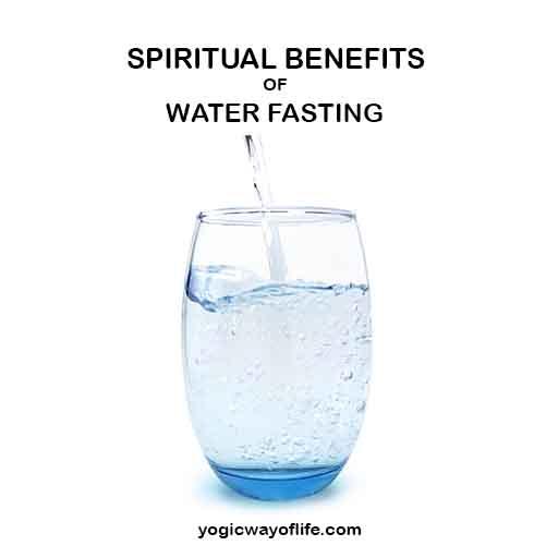 Spiritual Benefits of Water Fasting