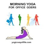 Morning yoga for office goers